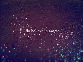 134022-i-do-believe-in-magic